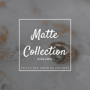 matte lightroom presets photo editing filters for small vegan businesses desktop featured